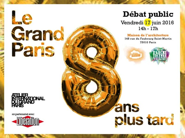 « Le Grand Paris, 8 ans plus tard »…