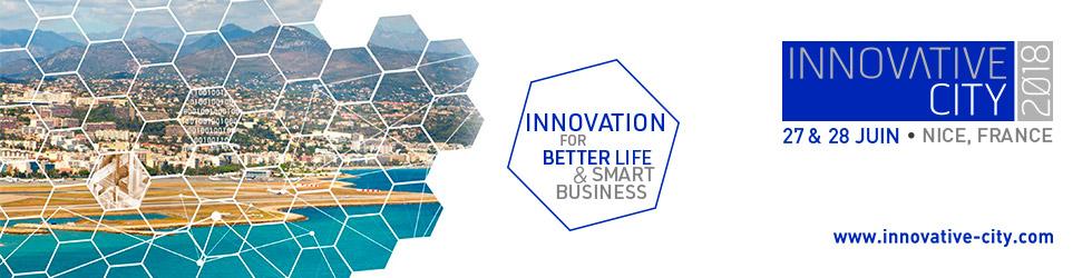Innovative city : les 27 et 28 juin à Nice